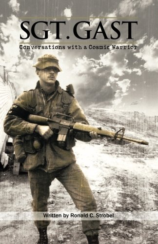 9780989565158: Sgt. Gast: Conversations with a Cosmic Warrior