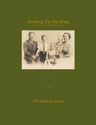 9780989565615: Rolling Up the Rug: An American Irish Story