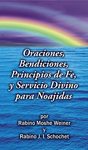 9780989567367: Prayers, Blessings, Principles of Faith, and Divine Service for Noahides - Spanish Edition