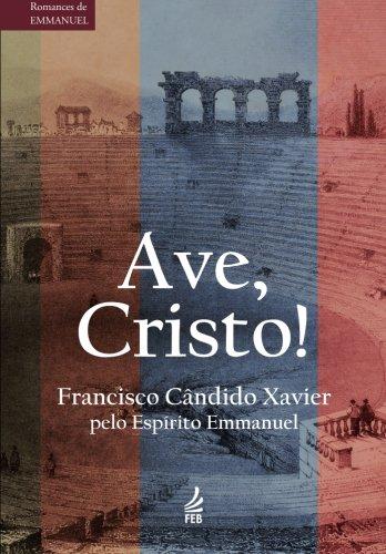9780989569514: Ave, Cristo! (Portuguese Edition)
