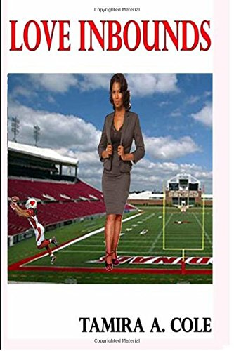 Love Inbounds: A Family Story: Tamira Cole