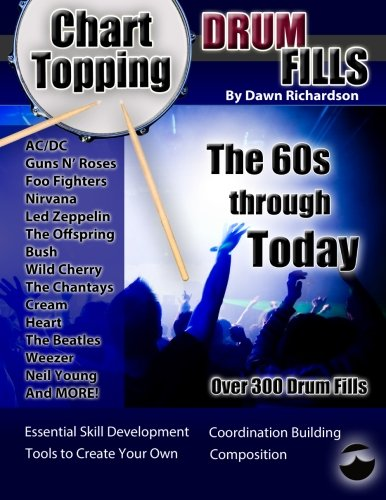 9780989587006: Chart-Topping Drum Fills: The 60s Through Today