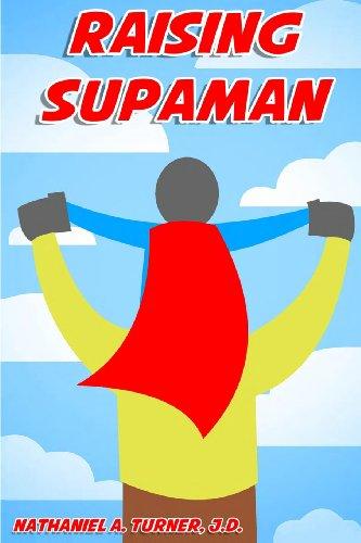 9780989587914: Raising Supaman