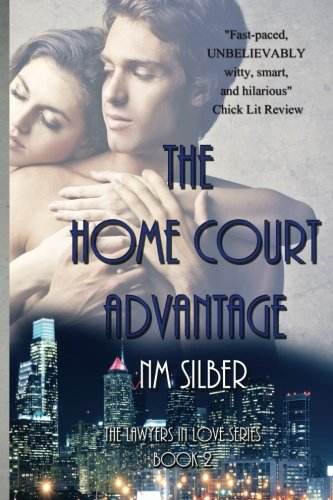 9780989598439: The Home Court Advantage (Lawyers In Love)