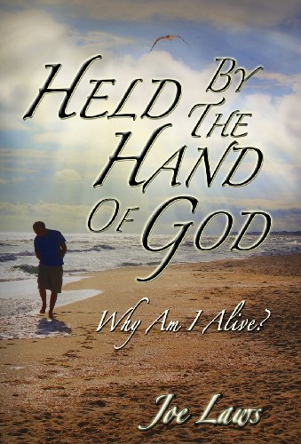 9780989599207: Held by the Hand of God