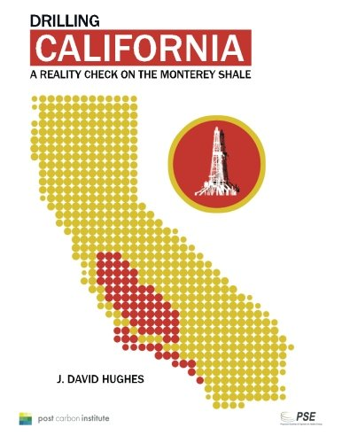 9780989599511: Drilling California: A Reality Check on the Monterey Shale