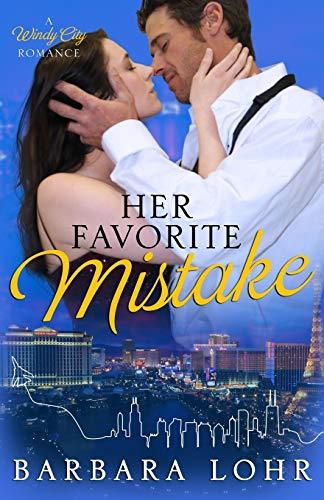 9780989602310: Her Favorite Mistake (Windy City Romance) (Volume 1)