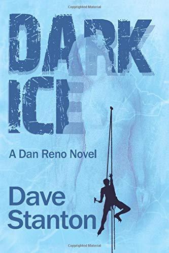 9780989603133: Dark Ice: A Dan Reno Novel (Volume 4)