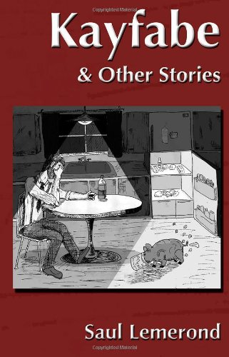9780989607100: Kayfabe & Other Stories