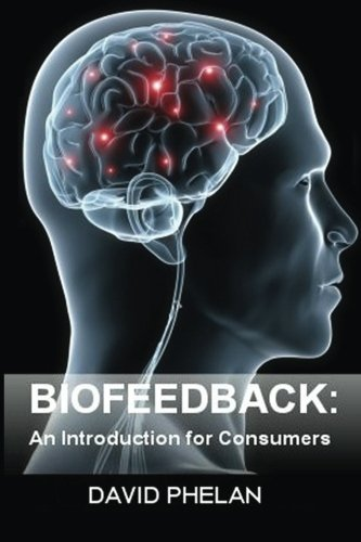 9780989616508: Biofeedback: An Introduction for Consumers