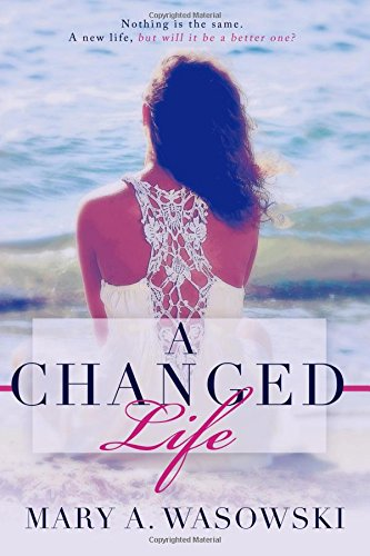 9780989623803: A Changed Life