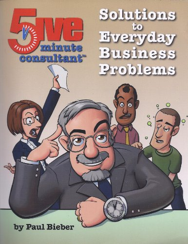 9780989631105: Solutions to Everyday Business Problems