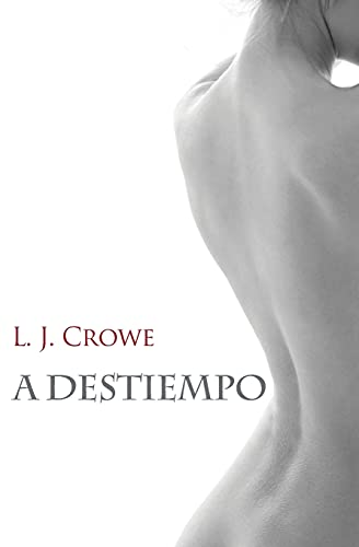 9780989632461: A destiempo (Spanish Edition)