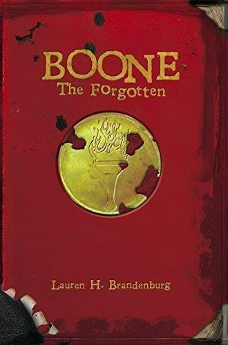 9780989633024: Boone: The Forgotten (The Books of the Gardener) (Volume 2)