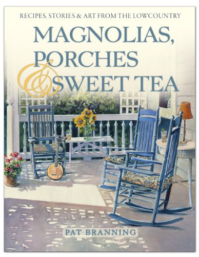 Magnolias, Porches & Sweet Tea: Pat Branning