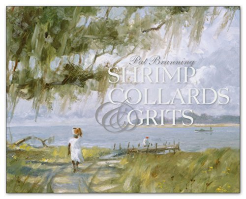 Shrimp, Collards & Grits - Ray Ellis: Branning, Pat; Branning,