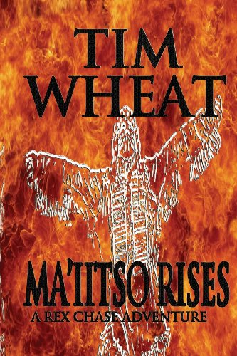 9780989635028: Ma'iitso Rises: A Rex Chase Novel (Rex Chase Adventures) (Volume 1)