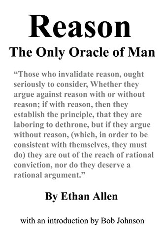 Reason: The Only Oracle of Man: Allen, Ethan