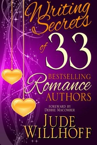 9780989638081: Writing Secrets of 33 Bestselling Romance Authors