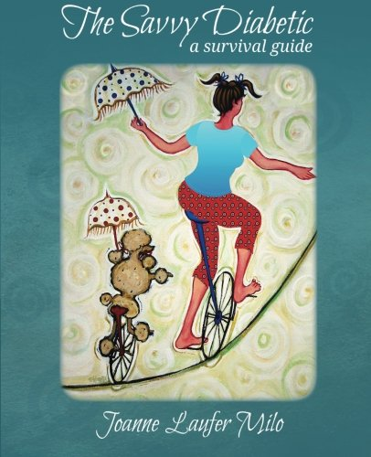 9780989638500: The Savvy Diabetic: A Survival Guide