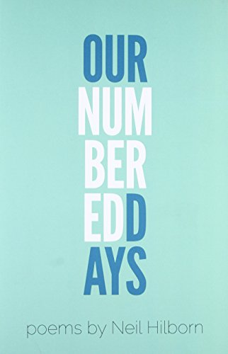 9780989641562: Our Numbered Days (Button Poetry)