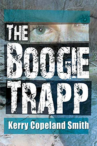9780989642613: The Boogie Trapp