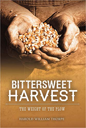 9780989643146: Bittersweet Harvest (The O'Shaughnessy Chronicles)