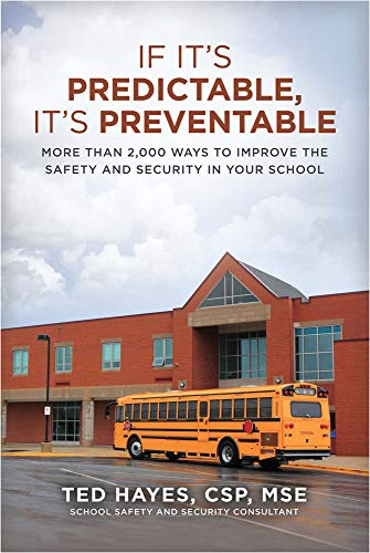 If It's Predictable, It's Preventable. More than 2,000 Ways to Improve the Safety and ...
