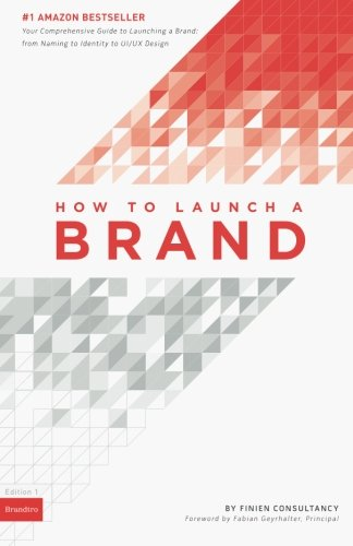 9780989646109: How to Launch a Brand