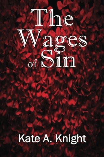 9780989646871: The Wages of Sin (The Sins Trilogy) (Volume 3)