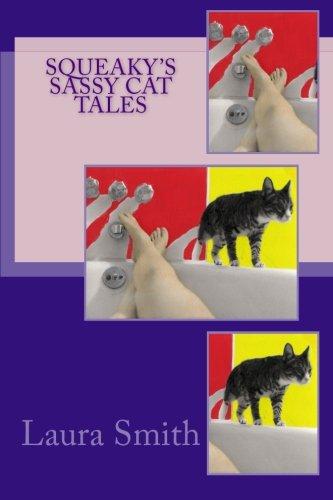 9780989650007: Squeaky's Sassy Cat Tales