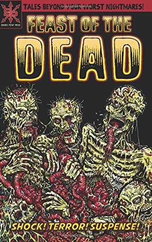 Feast of the Dead: Bleakley, Christopher, Hunt,
