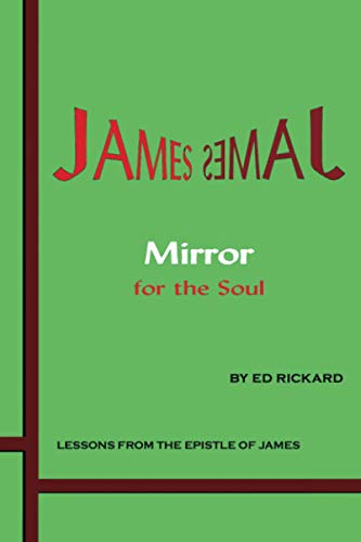 9780989651011: James: Mirror for the Soul: Lessons from the Epistle of James