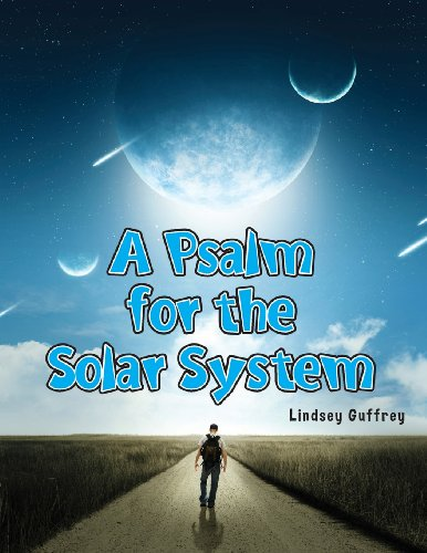 9780989651806: A Psalm for the Solar System