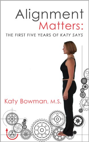 9780989653909: Alignment Matters: The First Five Years of Katy Says