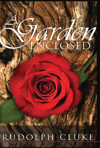 9780989661317: A Garden Enclosed