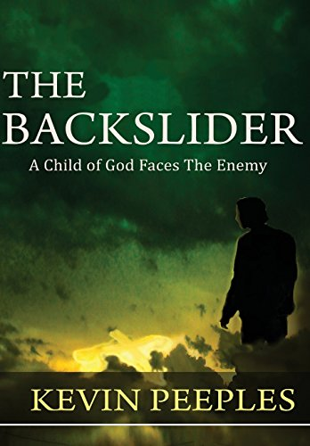 9780989661379: The Backslider