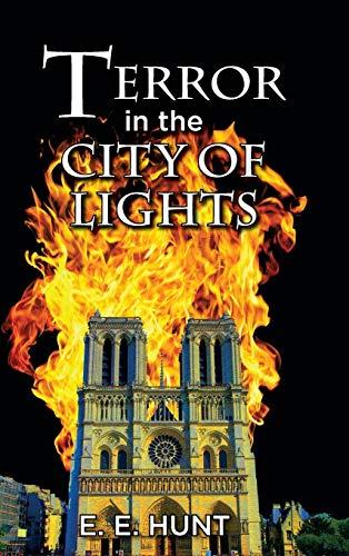 Terror in the City of Lights: E. E. Hunt