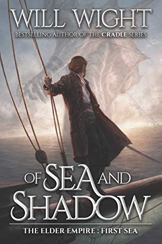 9780989671729: Of Sea and Shadow (The Elder Empire) (Volume 1)