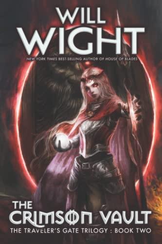 9780989671798: The Crimson Vault: 2 (The Traveler's Gate Trilogy)