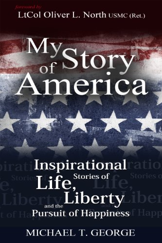 My Story of America (Inspirational Stories of Life, Liberty and the Pursuit of Happiness) (...