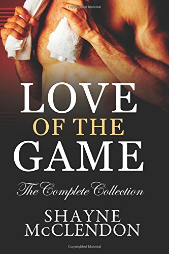 9780989675550: Love of the Game - The Complete Collection