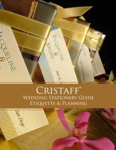 9780989687904: Cristaff Wedding Stationery Guide - Etiquette and Planning