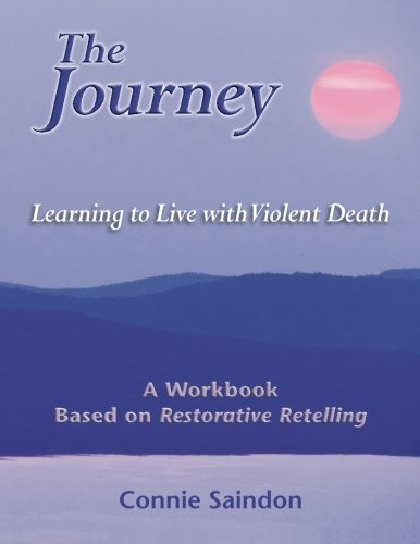 9780989691383: The Journey: Learning to Live with Violent Death