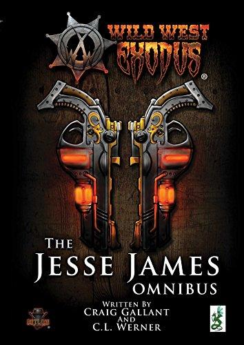 The Jesse James Omnibus (Wild West Exodus): Gallant, Craig; Werner, Clint
