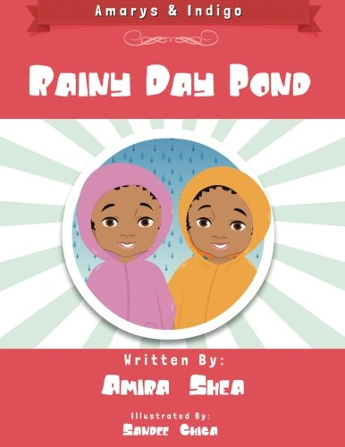Amarys & Indigo - Rainy Day Pond (Volume 3): Shea, Amira