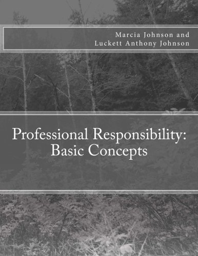 9780989693639: Professional Responsibility: Basic Concepts