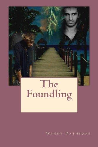 The Foundling: Wendy Rathbone
