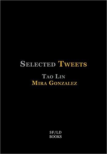 9780989695022: Selected Tweets
