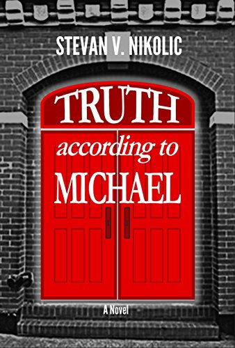 9780989696289: Truth According to Michael (Michael Nicolau)